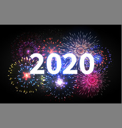 fireworks explosion happy new year 2020 event vector image