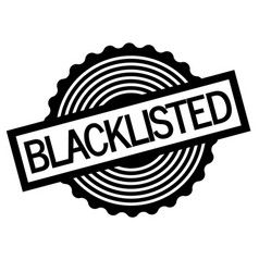 Blacklisted stamp on white vector