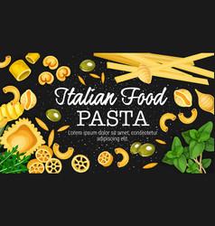 Italian pasta macaroni and ravioli with herbs vector