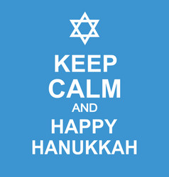 keep calm and happy hanukkah fun poster vector image