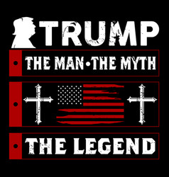 Trump man myth legend vector