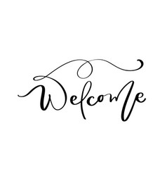welcome lettering text on white background vector image