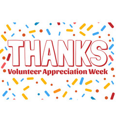 National volunteer appreciation week holiday vector