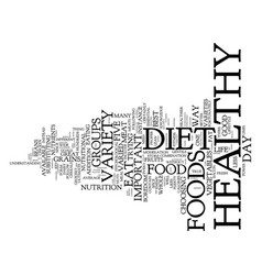 your best key to a healthy diet variety text vector image