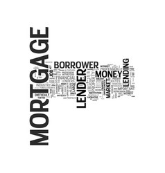 what to look for from mortgage lenders text word vector image vector image
