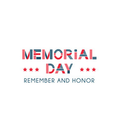 memorial day remember and honor usa patriotic vector image
