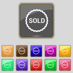 Sold icon sign Set with eleven colored buttons for vector