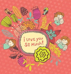 i love you so much vector image vector image