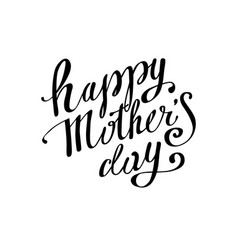 happy mothers day handwritten lettering brush vector image
