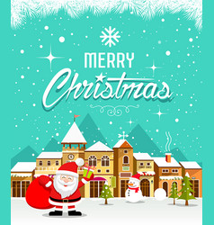 merry christmas with santa claus and houses snow vector image