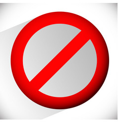 Prohibition restriction no entry sign for no vector