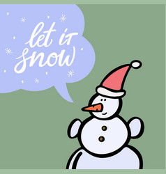 snowman with speech bubble hand drawn vector image