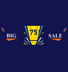 Big sale banner - discount 75 off special offer vector