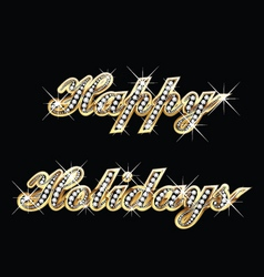 Happy Holidays in gold and bling bling vector image