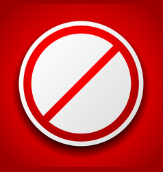 Prohibition sign image on red for no entry no vector