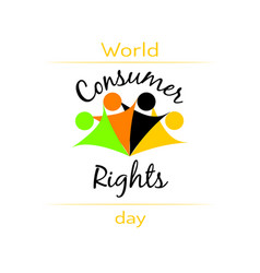 World consumer rights day letetring for vector