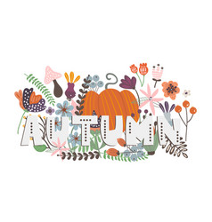 Autumn card with pumpkin flowers leaves and vector