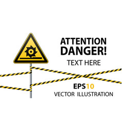 Caution cutting shafts safety sign sign on pole vector