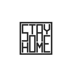 stay home lettering fashion print for t-shirt in vector image