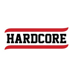 black red text hardcore vector image