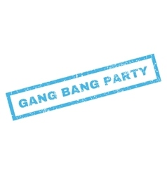 Gang Bang Party Rubber Stamp vector