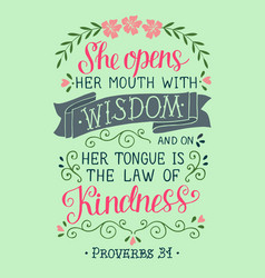 Hand lettering with bible verse she opens her vector