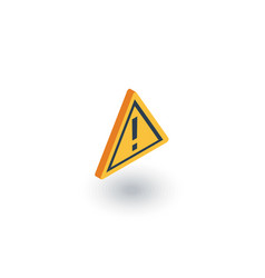 Hazard warning attention isometric flat icon 3d vector