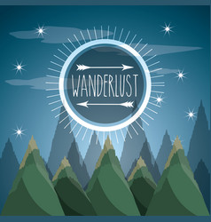 Wanderlust aventure with landscape and explorer vector