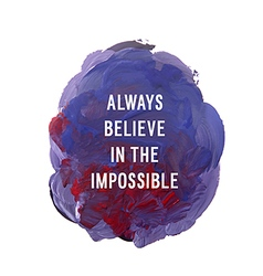 always believe vector image