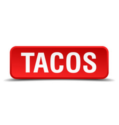 Tacos red 3d square button isolated on white vector