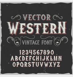 Original label typeface named western vector