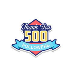 thank you 500 followers numbers template for vector image