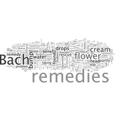 Bach flower remedies to rescue vector