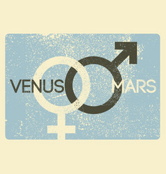 male and female symbols vintage grunge poster vector image