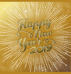 new year 2019 gold firework background card vector image
