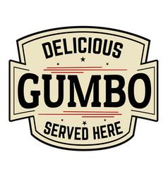 delicious gumbo label or icon vector image