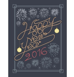 Happy new year typography and fire work design vector image