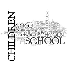 what to look for in a good school text word cloud vector image