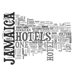jamaica hotels text background word cloud concept vector image