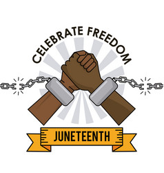 Juneteenth day celebrate freedom broken chain vector