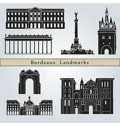 Bordeaux landmarks and monuments vector image vector image