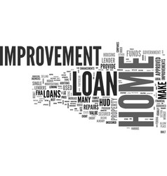 what to look for in a home improvement loan text vector image