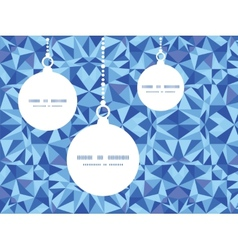 blue triangle texture Christmas ornaments vector image