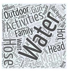Popular Water Activities for the Backyard Word vector image