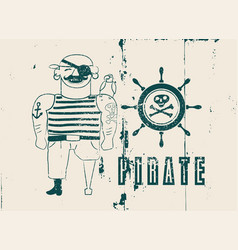 Happy pirate typographical vintage grunge poster vector
