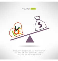 Love beart sign and money bag on scales Choosing vector image