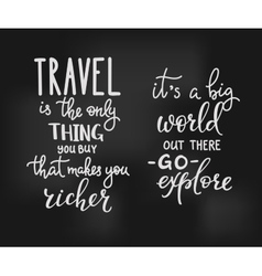 Travel inspiration quotes lettering vector image