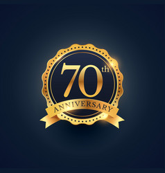 70th anniversary celebration badge label in vector image vector image