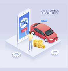 car insurance online service isometric vector image