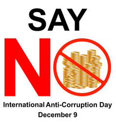 International anti-corruption day say no to vector